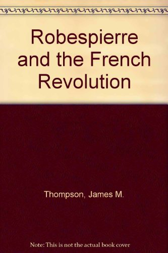 9780020378402: Robespierre and the French Revolution