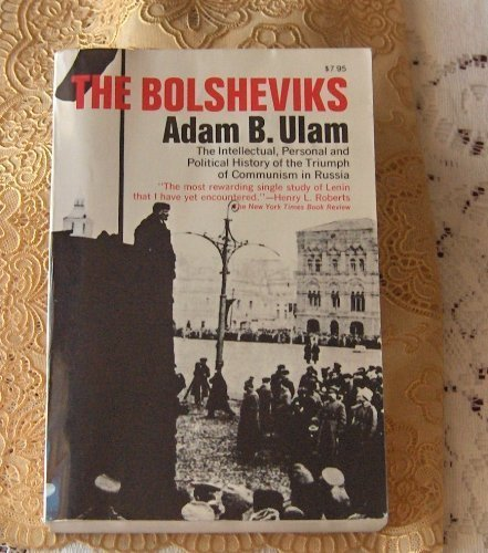 9780020381006: The Bolsheviks; The Intellectual and Political History of the Triumph of Communism in Russia