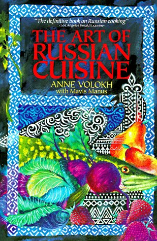 9780020381020: The Art of Russian Cuisine