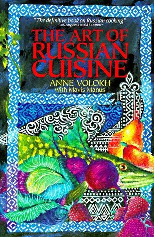 9780020381020: Art of Russian Cuisine