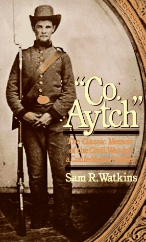 9780020381303: Co. Aytch : The Classic Memoir of the Civil War By a Confederate Soldier