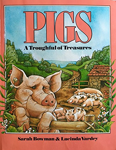 9780020403401: Pigs: A Troughful of Treasures