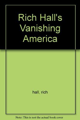 9780020404200: Rick Hall's Vanishing America