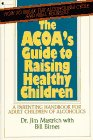 9780020405818: Acoa's Guide to Raising Healthy Children: A Parenting Handbook for the Adult Children of Alcoholics