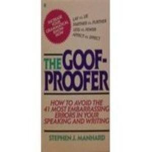The Goof-Proofer: Manhard, Stephen J.