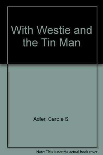 9780020411253: With Westle & the Tin Man