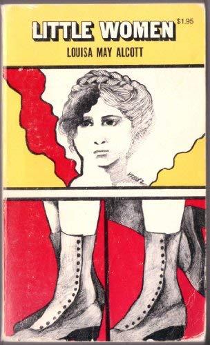 Little Women,: Or, Meg, Jo, Beth and: Louisa May Alcott