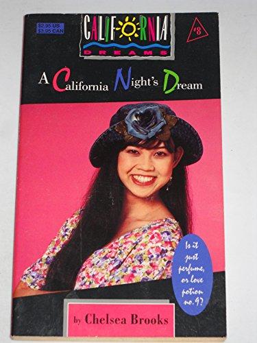 9780020416524: CALIFORNIA NIGHT'S DREAM (CALIFORNIA DREAMS #8)