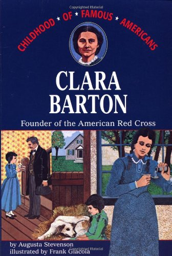 9780020418207: Clara Barton, Founder of the American Red Cross (The Childhood of famous Americans series)
