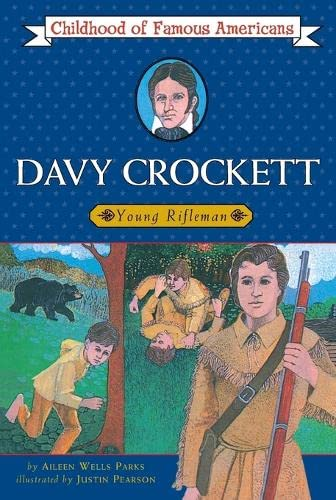 9780020418405: Davy Crockett: Young Rifleman (Childhood of Famous Americans)