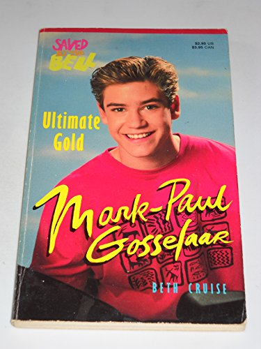 9780020418412: MARK PAUL GOSSELAAR (ULTIMATE GOLD) (Saved By the Bell)
