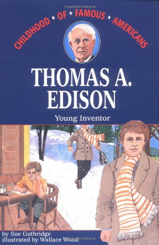 9780020418504: Thomas Edison: Young Inventor (Childhood of Famous Americans Series)