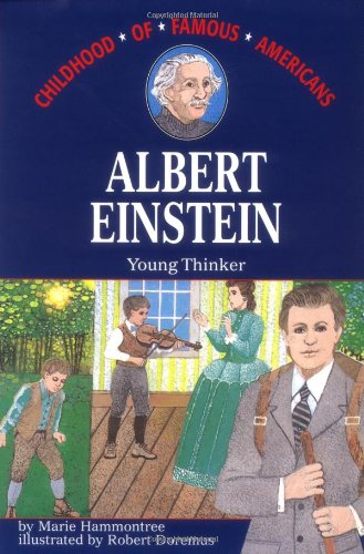 9780020418603: Albert Einstein: Young Thinker (Childhood of Famous Americans)