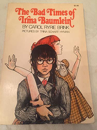 9780020419006: The Bad Times of Irma Baumlein
