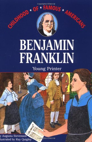 9780020419204: Benjamin Franklin: Young Printer (Childhood of Famous Americans)