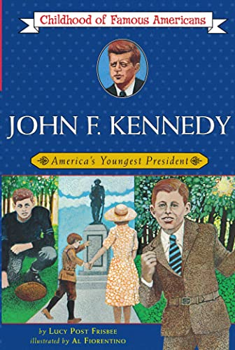 9780020419907: John F. Kennedy, America's Youngest President (The Childhood of famous Americans series)
