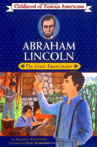 9780020420309: Abraham Lincoln: The Great Emancipator (Childhood of Famous Americans)