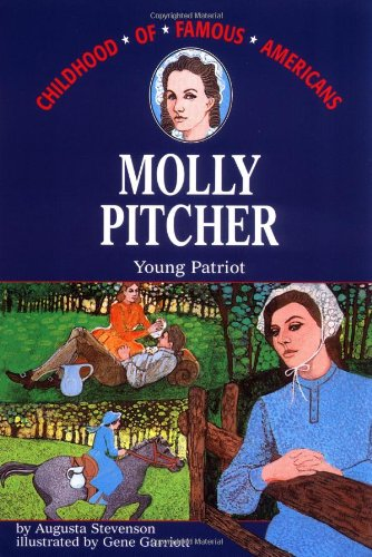 9780020420408: Molly Pitcher Young Patriot (Childhood of Famous Americans (Paperback))