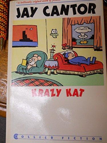 Krazy Kat: A Novel in Five Panels: Cantor, Jay