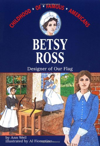 9780020421207: Betsy Ross: Designer of Our Flag (Childhood of Famous Americans)