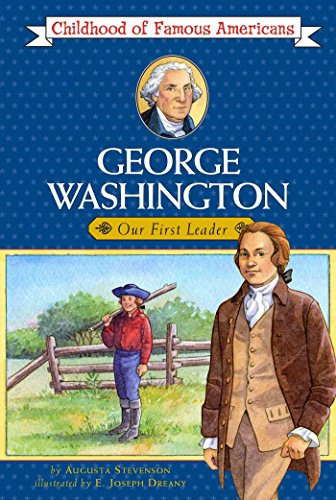 9780020421504: George Washington: Our First Leader (Childhood of Famous Americans)