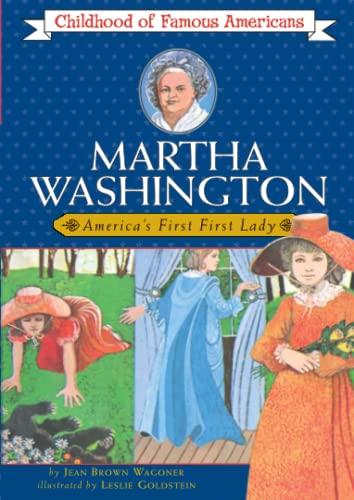 Martha Washington: America's First Lady (Childhood of: Jean Brown Wagoner