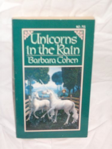 9780020422105: Unicorns in the Rain