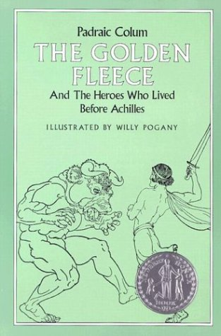 9780020422600: The Golden Fleece: And the Heroes Who Lived Before Achilles