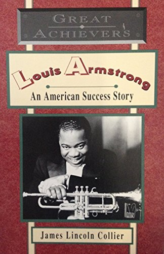 9780020425557: Louis Armstrong: An American Success Story (Great Achievers series)