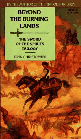 9780020425724: Beyond the Burning Lands (The Swords of the Spirits Trilogy)