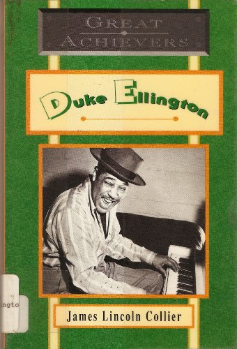 9780020426752: Duke Ellington: Great Achievers (Great Achievers: Lives of the Physically Challenged (Paperback))