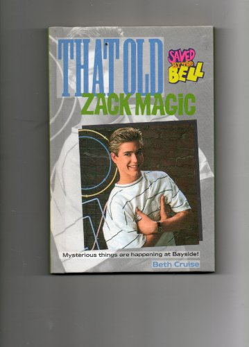 9780020427612: That Old Zack Magic: Saved by the Bell, No 7
