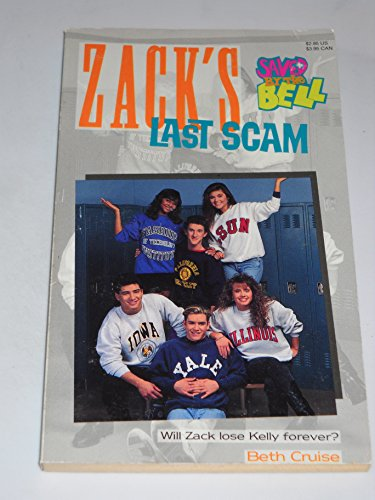 9780020427674: ZACKS LAST SCAM SBTB #5 (Saved By the Bell)