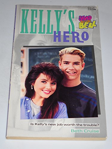 9780020427698: KELLY'S HERO (SAVED BY THE BELL) #10