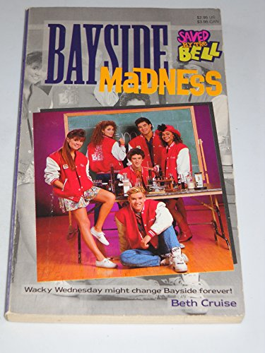 9780020427759: BAYSIDE MADNESS (SAVED BY THE BELL) #1