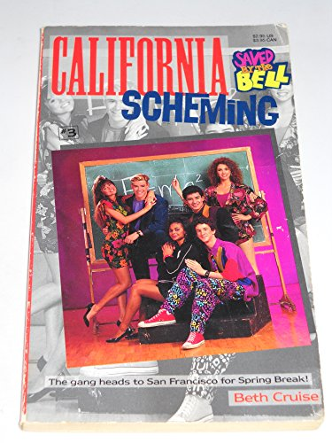 9780020427766: California Scheming (Saved by the Bell, #3)