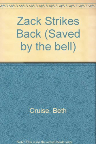 9780020427773: Zack Strikes Back (Saved By the Bell, No 2)