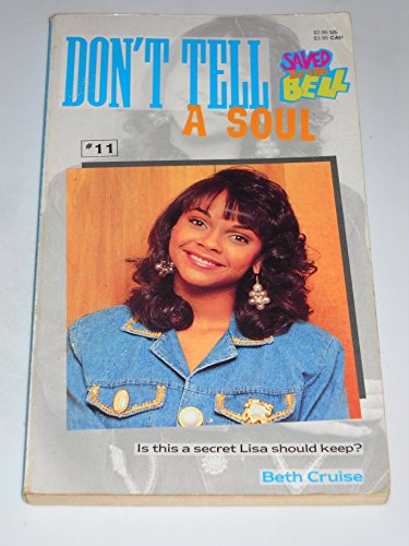 9780020427834: Don't Tell a Soul (Saved By the Bell)