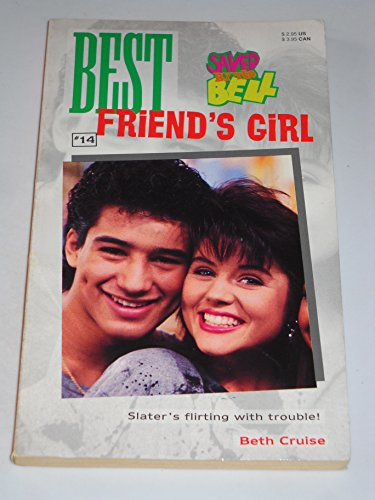 9780020427865: BEST FRIEND'S GIRL: SAVED BY THE BELL #14