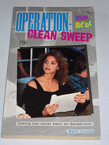 9780020427933: Operation: Clean Sweep (Saved by the Bell, #16)