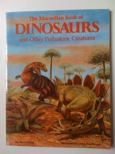 9780020430001: MACMILLAN BOOK OF DINOSAURS AND OTHER PREHISTORIC CREATURES, THE