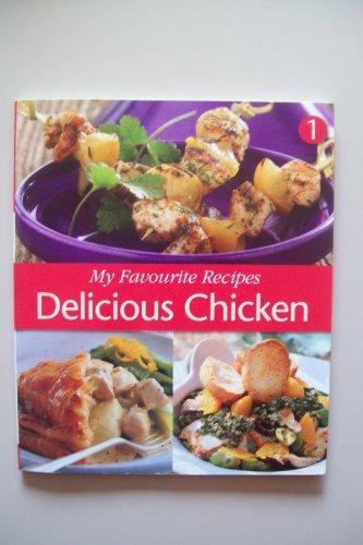 9780020430896: My Favourite Recipes Delicious Chicken