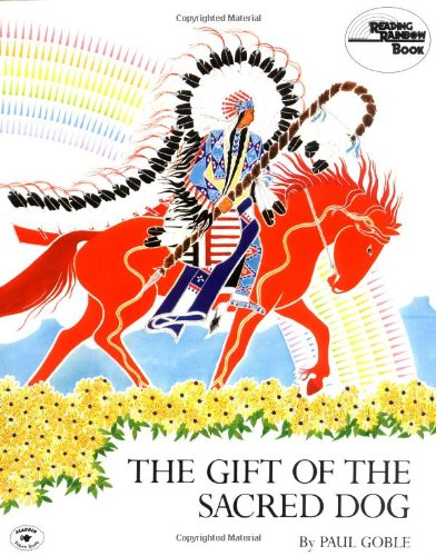 9780020432807: The Gift of the Sacred Dog (Reading Rainbow Book)