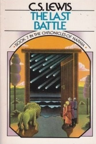 9780020442103: The Last Battle (Chronicles of Narnia, Book 7)