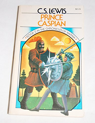 Prince Caspian (Chronicles of Narnia Book 2): C. S. Lewis