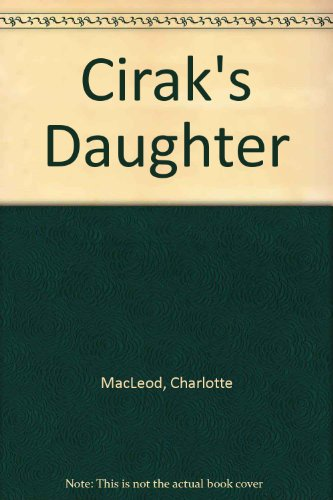 9780020444657: Cirak's Daughter