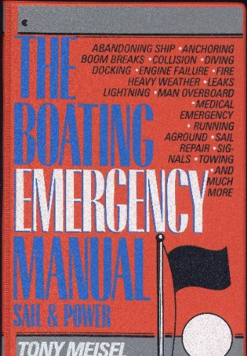 9780020444817: The Boating Emergency Manual: Sail and Power Boats