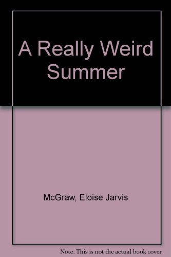 A Really Weird Summer: Mcgraw