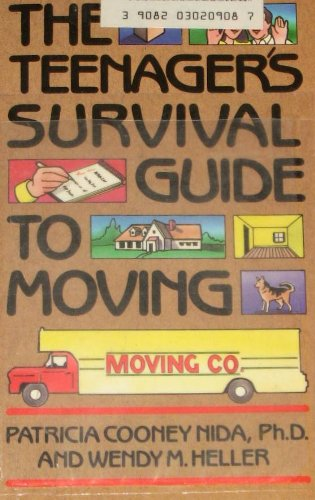 9780020445104: The TEENAGERS SURVIVAL GUIDE TO MOVING