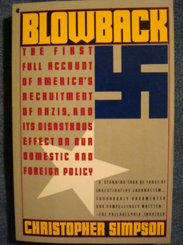 9780020449959: Blowback: America's Recruitment of Nazis and Its Effects on the Cold War